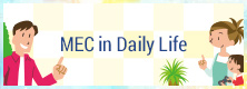 MEC in Daily Life